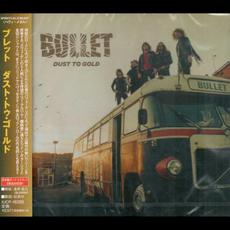 Dust to Gold (japanese Edition) mp3 Album by Bullet
