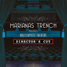 Masterpiece Theatre: Director's Cut mp3 Album by Marianas Trench