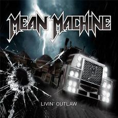 Livin' Outlaw mp3 Album by Mean Machine
