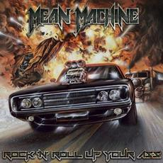 Rock 'n' Roll Up Your Ass mp3 Album by Mean Machine