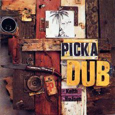 Pick a Dub (Re-Issue) mp3 Album by Keith Hudson