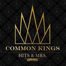 Hits & Mrs mp3 Album by Common Kings