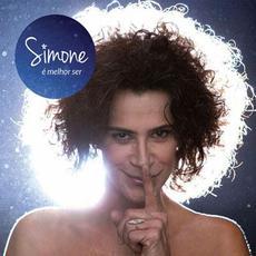 É Melhor Ser mp3 Album by Simone