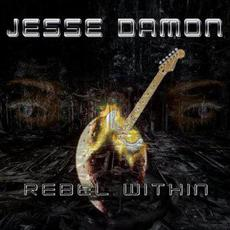Rebel Within mp3 Album by Jesse Damon
