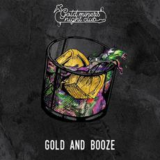 Gold and Booze mp3 Album by Gold Miners Night Club