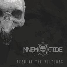 Feeding the Vultures mp3 Album by Mnemocide