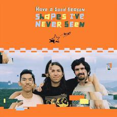 Shapes I've Never Seen mp3 Album by Have a Good Season