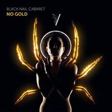 No Gold mp3 Single by Black Nail Cabaret