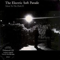 Silent To The Dark II mp3 Single by The Electric Soft Parade
