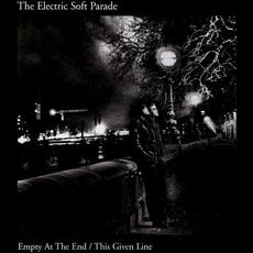 Empty At The End / This Given Line mp3 Single by The Electric Soft Parade