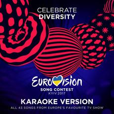 Eurovision Song Contest: Kyiv 2017 (Karaoke Version) mp3 Compilation by Various Artists