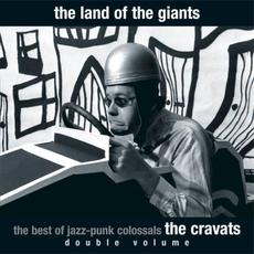 The Land of the Giants: The Best of the Jazz-Punk Colossals mp3 Artist Compilation by The Cravats