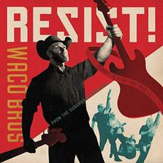 Resist! mp3 Album by Waco Brothers