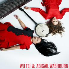 Wu Fei & Abigail Washburn mp3 Album by Wu Fei & Abigail Washburn