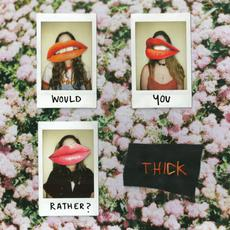 Would You Rather? mp3 Album by THICK