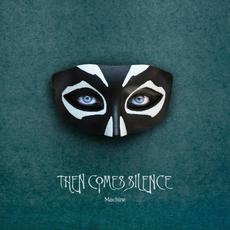 Machine mp3 Album by Then Comes Silence