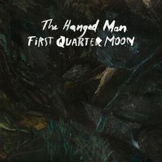 First Quarter Moon mp3 Album by The Hanged Man
