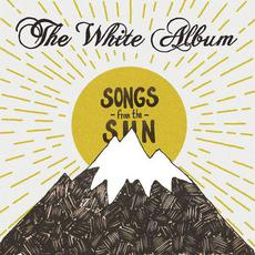 Songs From The Sun mp3 Album by The White Album