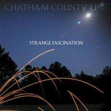 Strange Fascination mp3 Album by Chatham County Line