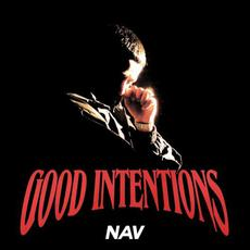 Good Intentions mp3 Album by NAV