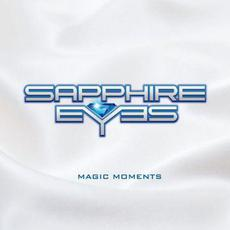Magic Moments mp3 Album by Sapphire Eyes