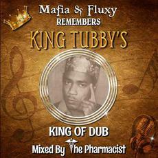 Remembers King Tubbys mp3 Album by Mafia & Fluxy