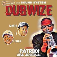Soundsystem Dubwize mp3 Album by Mafia & Fluxy