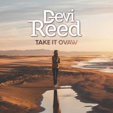 Take It Ovaw mp3 Album by Devi Reed