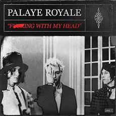 Fucking With My Head mp3 Single by Palaye Royale