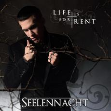 Life Is for Rent mp3 Single by Seelennacht