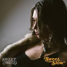 Sweet and Slow mp3 Single by Sweet Megg