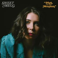 High On The Mountain mp3 Single by Sweet Megg
