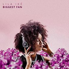 Biggest Fan mp3 Single by Lila Iké