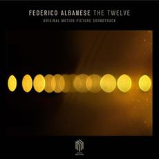 The Twelve (Original Motion Picture Soundtrack) mp3 Soundtrack by Federico Albanese