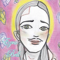 Ezra Bell mp3 Album by Ezra Bell