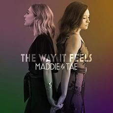 The Way It Feels mp3 Album by Maddie & Tae