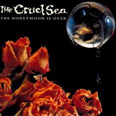 The Honeymoon Is Over mp3 Album by The Cruel Sea