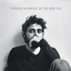 By the Deep Sea mp3 Album by Federico Albanese