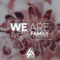 We Are Lifted Family: Best Of Lifted 2019 mp3 Compilation by Various Artists
