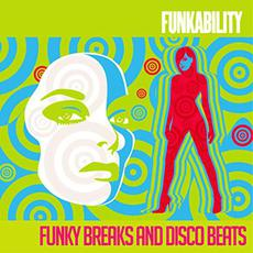 Funkability: Funky Breaks and Disco Beats mp3 Compilation by Various Artists