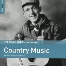 The Rough Guide to the Roots of Country Music mp3 Compilation by Various Artists