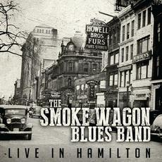 Live in Hamilton mp3 Live by The Smoke Wagon Blues Band