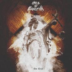 The Trial mp3 Album by Circle Of Execution