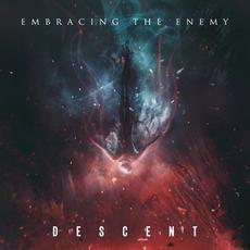 Descent mp3 Album by Embracing the Enemy
