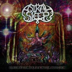 Subconsciousnesslesskoe mp3 Album by Astral Sleep