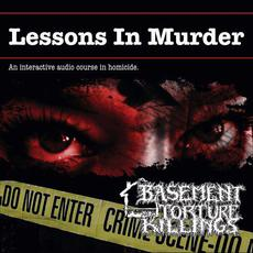 Lessons in Murder mp3 Album by Basement Torture Killings
