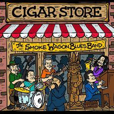 Cigar Store mp3 Album by The Smoke Wagon Blues Band