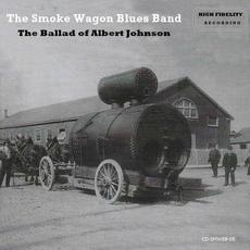 The Ballad of Albert Johnson mp3 Album by The Smoke Wagon Blues Band
