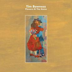 Flowers at the Scene mp3 Album by Tim Bowness