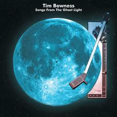 Songs from the Ghost Light mp3 Album by Tim Bowness
